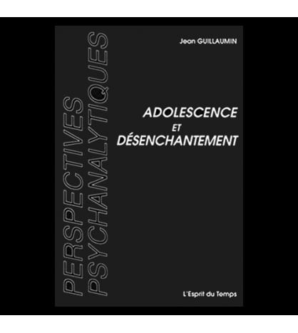Adolescence et désenchantement