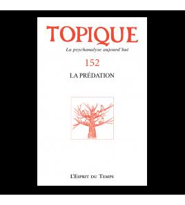 Topique 152 : Prédation et pornographie