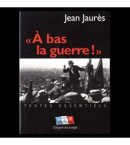 """""""À BAS LA GUERRE !"""""""