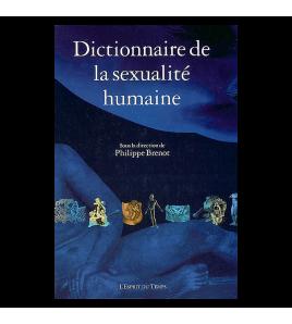 DICTIONNAIRE DE LA SEXUALITE HUMAINE