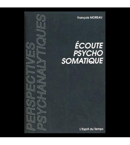 ECOUTE PSYCHOSOMATIQUE