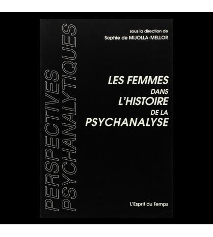 LES FEMMES DANS L'HISTOIRE DE LA PSYCHANALYSE