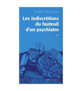 LES INDISCRETIONS DU FAUTEUIL D'UN PSYCHIATRE