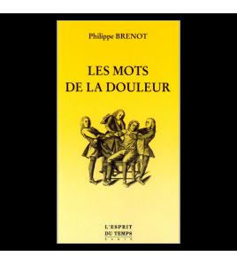 LES MOTS DE LA DOULEUR