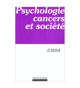 PSYCHOLOGIE CANCERS ET SOCIETE