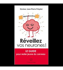 REVEILLEZ VOS NEURONES