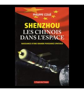SHENZHOU - LES CHINOIS DANS L ESPACE