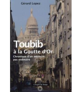 TOUBIB À LA GOUTTE D'OR