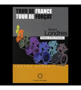 TOUR DE FRANCE TOUR DE FORÇATS