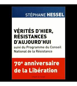VÉRITÉS D HIER RÉSISTANCES D'AUJOURD HUI