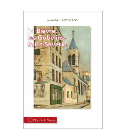 La Bièvre, Les Gobelins, Saint-Severin