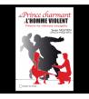 Du prince charmant à l'homme violent