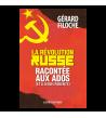 La Révolution russe racontée aux ados (et à leurs parents)