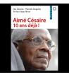 Aimé Césaire, 10 ans déjà