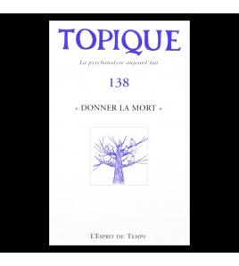 TOPIQUE numéro 138