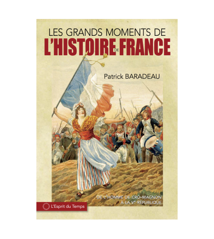 France, les grands moments
